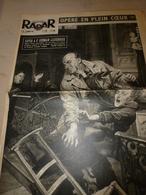 1952 RADAR:Indochine;Kikouyou (tribu Des Mau-Mau)Echouage Pétrolier WACISSA Baie Davis(Canada);Notre-Dame De Laghet;etc - Zeitungen