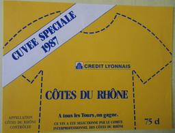 ETIQUETTE CYCLISME CUVEE SPECIALE 1987 CREDIT LYONNAIS COTES DU RHONE MAILLOT JAUNE TOUR DE FRANCE - Cyclisme