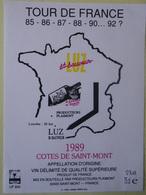 ETIQUETTE CYCLISME TOUR DE FRANCE LUZ SAINT SAUVEUR COTES DE SAINT MONT 1989 - Cyclisme