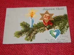 """FANTAISIES -  VOEUX -   """" Joyeux Noël """" - Kerstmis"""
