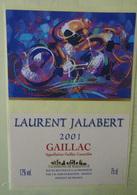 ETIQUETTE CYCLISME  LAURENT JALABERT GAILLAC 2001 RABASTENS - Cyclisme