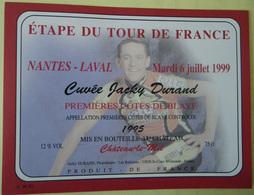 ETIQUETTE CYCLISME CUVEE JACKY DURAND TOUR DE FRANCE NANTES-LAVAL 1999 COTES DE BLAYE - Cyclisme