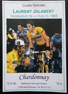 ETIQUETTE CYCLISME CUVEE SPECIALE LAURENT JALABERT VAINQUEUR DE LA VUELTA 1995 CHARDONNAY SAINT-POLYCARPE - Cyclisme