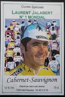 ETIQUETTE CYCLISME CUVEE SPECIALE LAURENT JALABERT N°1 MONDIAL CABERNET-SAUVIGNON  SAINT-POLYCARPE - Cyclisme