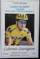 ETIQUETTE CYCLISME CUVEE SPECIALE LAURENT JALABERT VAINQUEUR MILAN-TURIN 97 CABERNET-SAUVIGNON  SAINT-POLYCARPE - Cyclisme