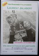 ETIQUETTE CYCLISME 1ère RANDONNEE CYCLO LAURENT JALABERT CARCASSONNE 1994 VIN DES COTEAUX DE LASTOURS - Cyclisme