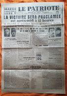 JOURNAL - LE PATRIOTE - LA VICTOIRE SERA PROCLAMEE - MARDI 8 MAI 1945 JOUR V - Other