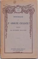 REVUE HONNEUR ET PATRIE ,,,,HISTORIQUE Du 2eme GROUPE  CYCLISTE  PENDANT LA GUERRE 14/ 18 - Revues & Journaux