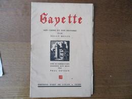 GAYETTE SON CADRE ET SON HISTOIRE PAR NELLY MELIN GRAVURES SUR BOIS PAR PAUL DEVAUX 19 PAGES - Auvergne