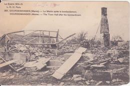 CPA - 201. COURDEMANGES (marne) - La Mairie Après Le Bombardement Pendant La Guerre 1914.15.... - France