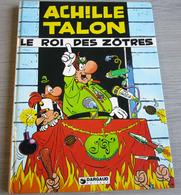 Achille Talon Le Roi Des Zotres - Achille Talon