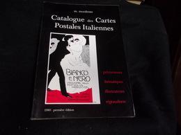 Argus. Catalogue Mordente Des Cartes Postales Italiennes .250 Pages .Indispensable Au Collectionneur. 5 Scans - Autres