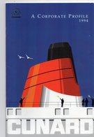 Livret De 25 Pages   - A CORPORATE  PROFILE 1994 -  CUNARD  (2 Serviettes En Papier à L'intérieur) - Livres, BD, Revues