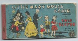 Little Mary Mouse Again Enid Blyton - Andere Verleger