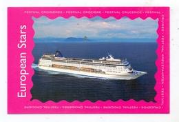 "OZEANSCHIFF - ""EUROPEAN STARS"", Festival Kreuzfahrtschiff / Croisieres / Cruises - Dampfer"