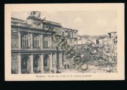 Messina 1908 - Rovine Del Teatro V. E. E Corso Garibaldi [ FG 109 - Italie