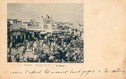 TUNIS - MARCHE ARABE - VG ECRITE 1902 FP  - C186 - Tunisia