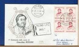 ITALIA - FDC  1968  - GIOACCHINO ROSSINI    -  QUARTINA  - Raccomandata Con Timbro Arrivo - 1946-.. République