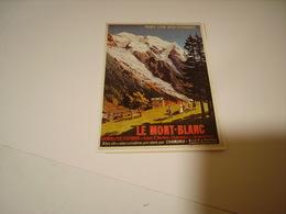 PUBLICITE ETE HIVER  MONT BLANC - Frankreich