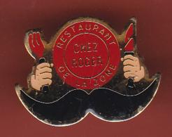 54196-Pin's.Restaurant De La Zone.chez Roger.moustaches.. - Food