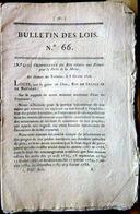SAINT PIERRE MIQUELON TERRE NEUVE PECHE A LA MORUE PRIMES POUR LES ARMATEURS  1816 1825 ET A LA BALEINE 3 ORDONNANCES - Décrets & Lois