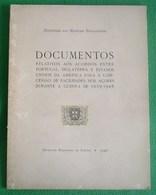 Lajes - Documentos Acordo Entre Portugal, Inglaterra Estados Unidos Guerra De 1939-45 Ilha Terceira Açores England USA - Boeken, Tijdschriften, Stripverhalen