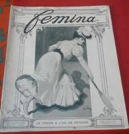 FEMINA N°107 1 Juillet 1905 Mercedes Palace,Tennis Ile De Puteaux,Gladys Maxhence,Expo Poupées,Mata Hari - Livres, BD, Revues