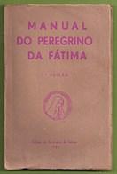 Fátima - Manual Do Peregrino. Leiria. Santarém. - Boeken, Tijdschriften, Stripverhalen