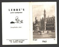 Kalender 1963 - Brugge - Lebbe's Goede Kandijpoeder - Fabr. G. Lebbe En Zoon, St. Andries-Brugge - Kalenders