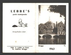 Kalender 1963 - Brugge - Lebbe's Goede Kandijpoeder - Fabr. G. Lebbe En Zoon, St. Andries-Brugge - Calendars