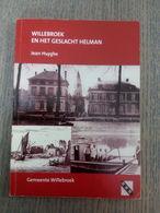 WILLEBROEK EN HET GESLACHT HELMAN - Jean Huyghe ... Lot Sts7 . - Histoire