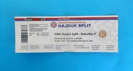 HNK HAJDUK V BRONDBY IF Denmark - 2017. UEFA EUROPA LEAGUE Qualif. Football Match Ticket Soccer Billet Foot Fussball - Match Tickets