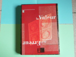 La Valeur De L'Erreur - Edition Du Musée De La Poste - 1993 - Timbres
