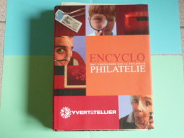 Encyclo Philatelie - Yvert Et Tellier - Timbres