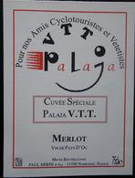 ETIQUETTE CYCLISME CUVEE SPECIALE PALAJA V.T.T. MERLOT AMIS CYCLOTOURISTES ET VETETISTES - Cyclisme