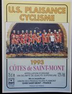 ETIQUETTE CYCLISME U.S.PLAISANCE CYCLISME COTES DE SAINT MONT 1993 - Cyclisme
