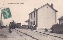 58 CRUX LA VILLE  CPA Edition LEBLANC Voyageurs Sur Le QUAI De La GARE à L' Arrivée Du TRAIN  Timbre 1913 - Frankreich