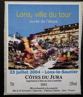 ETIQUETTE CYCLISME LONS-LE-SAUNIER VILLE DU TOUR COTES DU JURA 23 JUILLET 2004 - Cyclisme