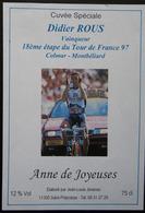 ETIQUETTE CYCLISME CUVEE SPECIALE DIDIER ROUS TOUR DE FRANCE 97 ANNE DE JOYEUSES - Cyclisme