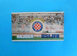 HNK HAJDUK V NK OSIJEK - Croatia Premier League ( 1. HNL ) Football Match Ticket Fussball Foot Billet Calcio Biglietto - Match Tickets