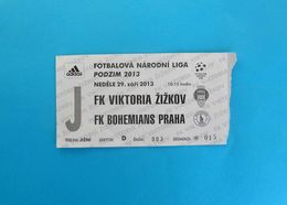FK VIKTORIA ZIZKOV V FK BOHEMIANS PRAHA - 2013. Czech Republic Football Match Ticket Fussball Foot Billet Soccer - Match Tickets