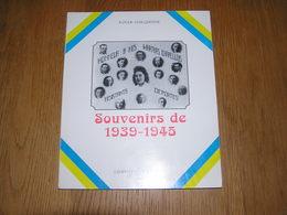 SOUVENIRS DE 1939 1945 Régionalisme Hainaut Chapelle Lez Herlaimont Guerre 40 45  Résistance Collaboration Occupation - Oorlog 1939-45