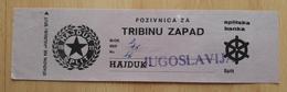 HAJDUK SPLIT : JUGOSLAVIJA,  ULAZNICA,  MATCH TICKETS, RRARE - Match Tickets