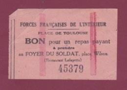 081018 - MILITARIA GUERRE 1914 18 - Ticket Rose Repas FFI Forces Francaise De L'Intérieur Place De Toulouse - 1939-45