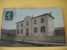42 3375 CPA COLORISEE 1908 - 42 BULLY. MAISON D'ECOLE - (ECOLE DE FILLES) - France