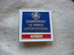 Pin's De La FFSA (Fédération Française Du Sport Automobile): Championat De France Supertourisme Sponsorisé Par MATELEST - Rallye