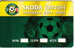 GREECE - Scoda Xanthi FC, Season Ticket 2001-2002, Unused - Sport
