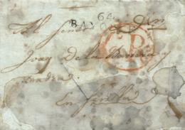 "D.P. 25. 1807. Carta De Bayona (Francia) A Sevilla. Marca ""64/BAYONNE"" En Negro. Porteo ""6 Rs"" En Círculo. Corte De Desi - España"