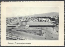Firenze - Stazione Ferroviaria - Con Cornice, Viagg. Fine Anni '50 - Firenze