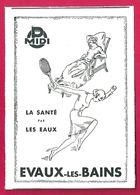 Evaux Les Bains. Creuse (23). La Santé Par Les Eaux. 1930 - Publicités